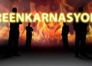 REENKARNASYON GERÇEĞİ